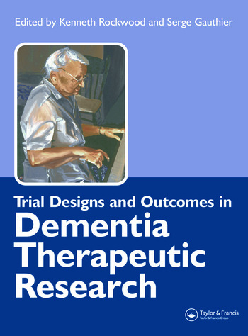Trial Designs and Outcomes in Dementia Therapeutic Research book cover