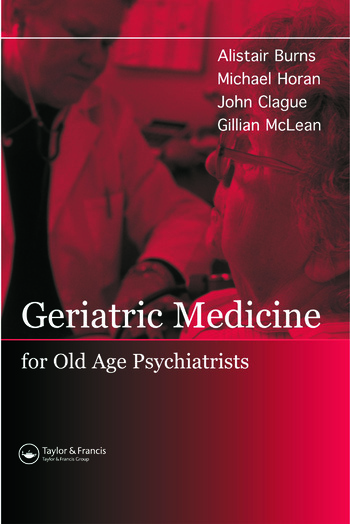 Geriatric Medicine for Old-Age Psychiatrists book cover