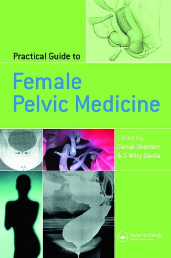 Practical Guide to Female Pelvic Medicine book cover