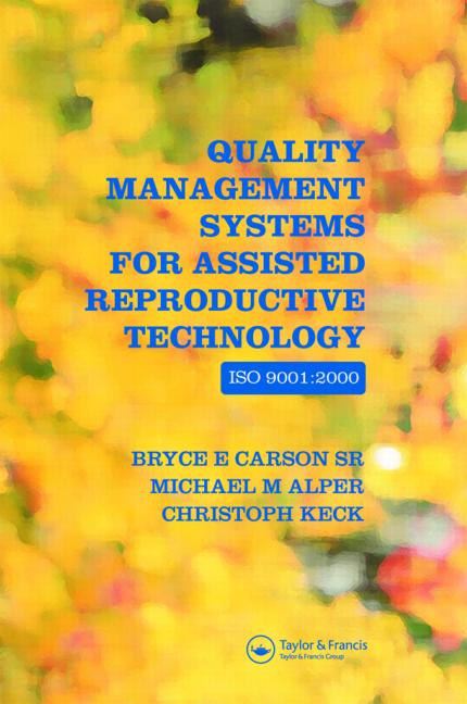Quality Management Systems for Assisted Reproductive Technology ISO 9001:2000 book cover