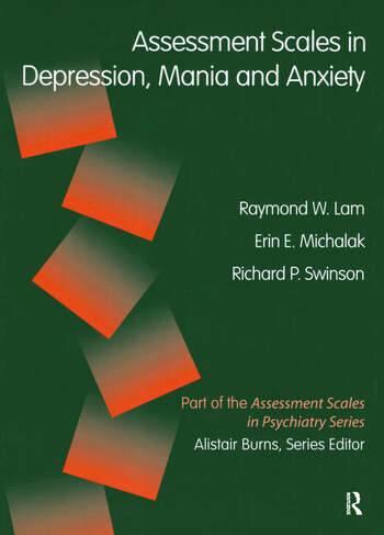 Assessment Scales in Depression, Mania and Anxiety book cover