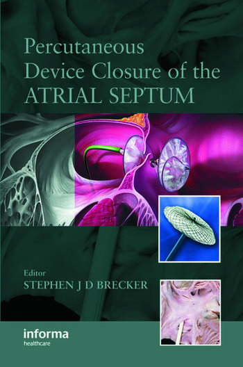 Percutaneous Device Closure of the Atrial Septum book cover