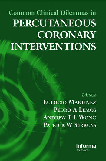 Common Clinical Dilemmas in Percutaneous Coronary Interventions book cover