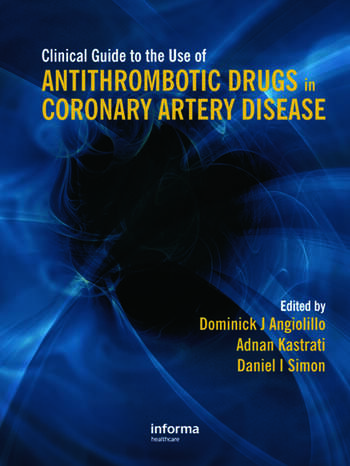 Clinical Guide to the Use of Antithrombotic Drugs in Coronary Artery Disease book cover