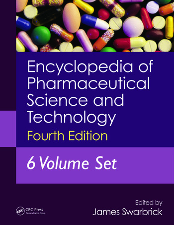 Encyclopedia of Pharmaceutical Science and Technology, Fourth Edition, Six Volume Set (Print) book cover