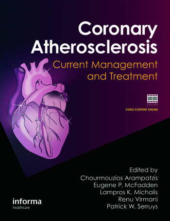 Coronary Atherosclerosis Current Management and Treatment book cover