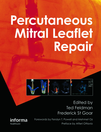 Percutaneous Mitral Leaflet Repair MitraClip Therapy for Mitral Regurgitation book cover