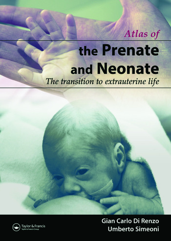 The Prenate and Neonate An Illustrated Guide to the Transition to Extrauterine Life book cover