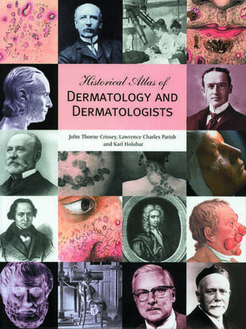 Historical Atlas of Dermatology and Dermatologists book cover