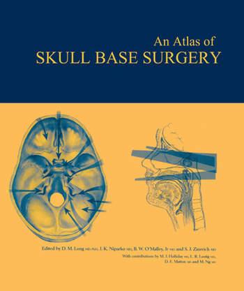 Atlas Of Skull Base Surgery Crc Press Book