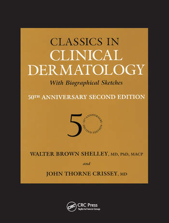 Classics in Clinical Dermatology with Biographical Sketches, 50th Anniversary book cover