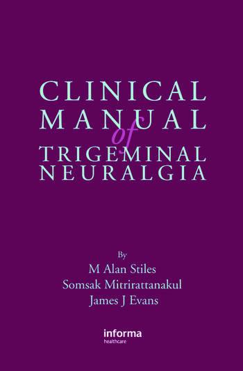 Clinical Manual of Trigeminal Neuralgia book cover