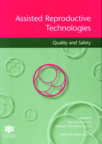 Assisted Reproductive Technologies Quality and Safety Quality and Safety book cover