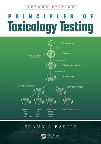 Principles of Toxicology Testing, Second Edition book cover