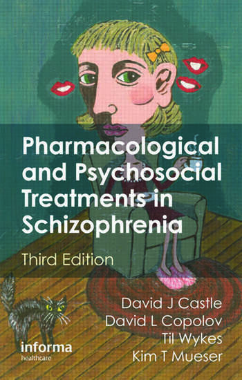 Pharmacological and Psychosocial Treatments in Schizophrenia book cover