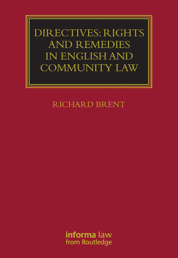 Directives: Rights and Remedies in English and Community Law book cover