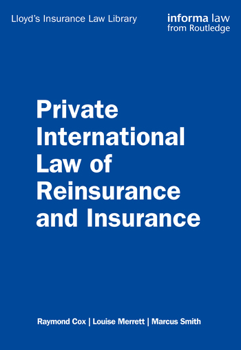 Private International Law of Reinsurance and Insurance book cover