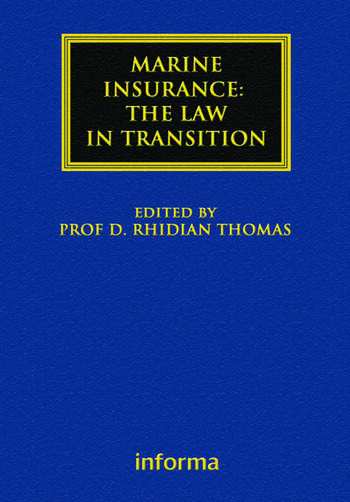 Marine Insurance: The Law in Transition book cover