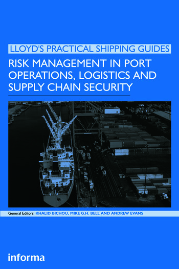 Risk Management in Port Operations, Logistics and Supply Chain Security book cover