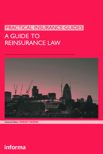 A Guide to Reinsurance Law book cover