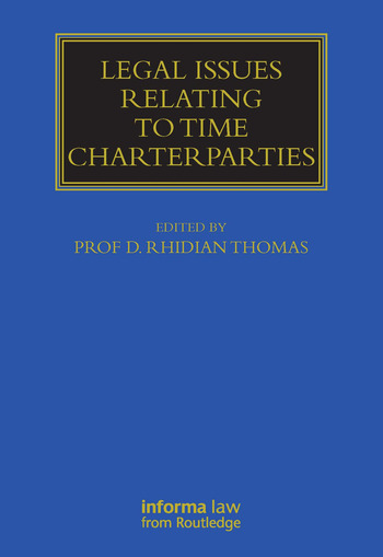 Legal Issues Relating to Time Charterparties book cover