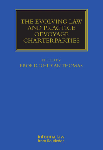 The Evolving Law and Practice of Voyage Charterparties book cover