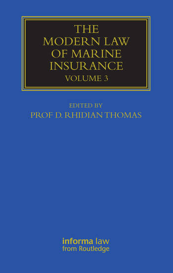 The Modern Law of Marine Insurance Volume 3 book cover