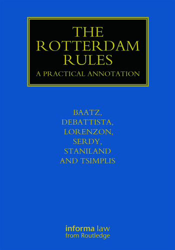 The Rotterdam Rules A Practical Annotation book cover