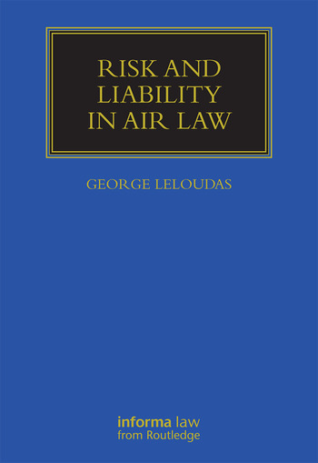 Risk and Liability in Air Law book cover