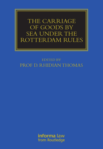 The Carriage Of Goods By Sea Under The Rotterdam Rules book cover