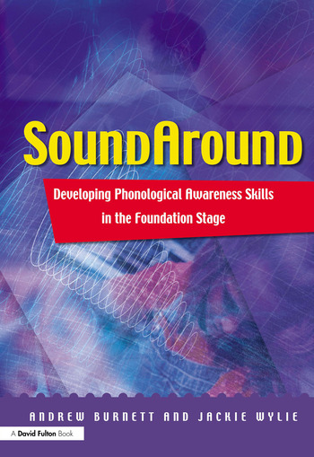 Soundaround Developing Phonological Awareness Skills in the Foundation Stage book cover