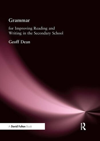 Grammar for Improving Writing and Reading in Secondary School book cover