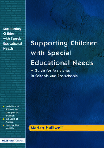 Supporting Children with Special Educational Needs A Guide for Assistants in Schools and Pre-schools book cover