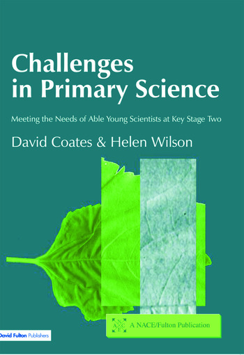 Challenges in Primary Science Meeting the Needs of Able Young Scientists at Key Stage Two book cover