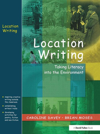 Location Writing Taking Literacy into the Environment book cover