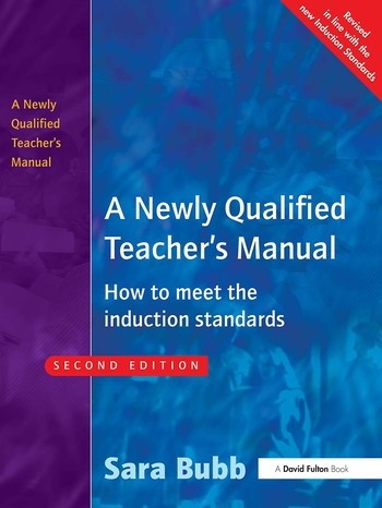 A Newly Qualified Teacher's Manual How to Meet the Induction Standards book cover