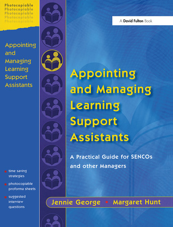 Appointing and Managing Learning Support Assistants A Practical Guide for SENCOs and Other Managers book cover