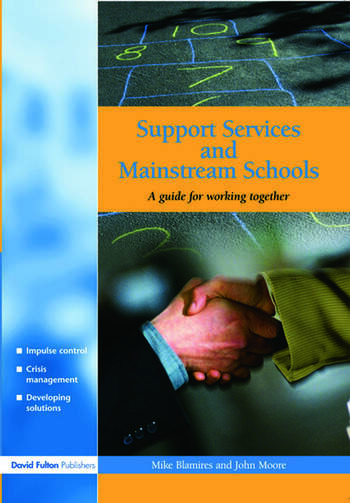 Support Services and Mainstream Schools A Guide for Working Together book cover