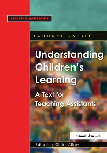 Understanding Children's Learning A Text for Teaching Assistants book cover