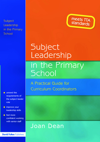 Subject Leadership in the Primary School A Practical Guide for Curriculum Coordinators book cover