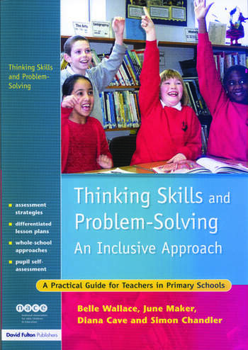 Thinking Skills and Problem-Solving - An Inclusive Approach A Practical Guide for Teachers in Primary Schools book cover