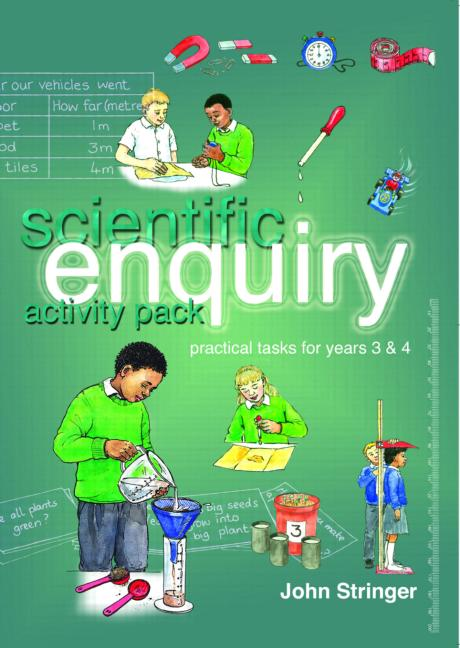 Scientific Enquiry Activity Pack Practical Tasks for Years 3 and 4 book cover