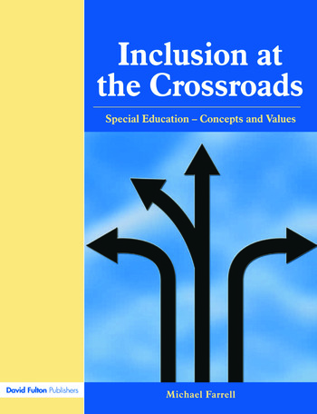 Inclusion at the Crossroads Special Education--Concepts and Values book cover
