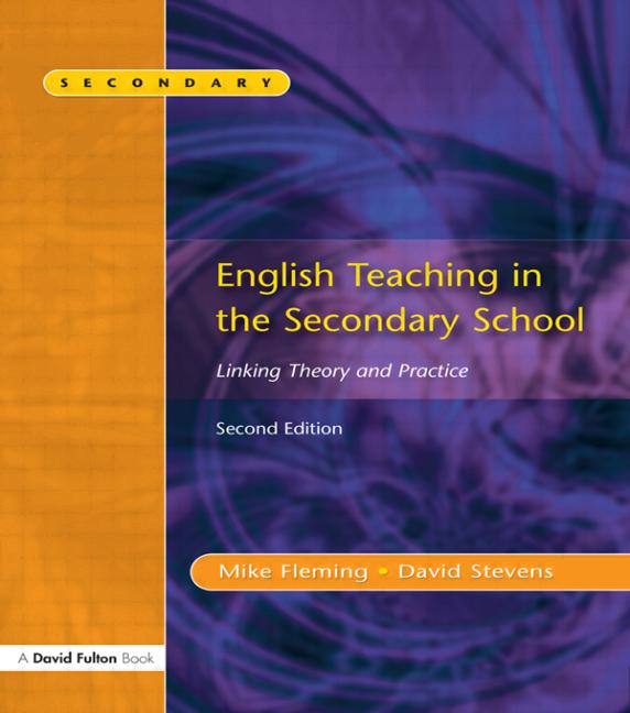 English Teaching in the Secondary School 2/e Linking Theory and Practice book cover