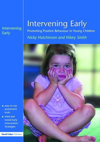 Intervening Early Promoting Positive Behaviour in Young Children book cover