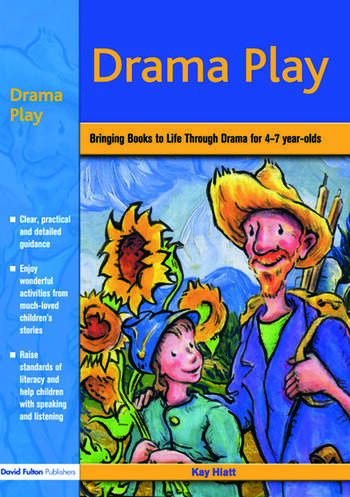 Drama Play Bringing Books to Life Through Drama in the Early Years book cover