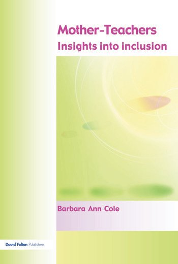 Mother-Teachers Insights on Inclusion book cover