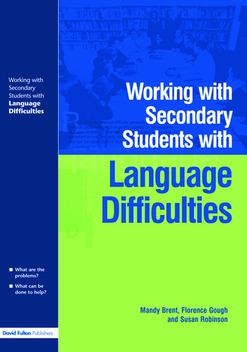 Working with Secondary Students who have Language Difficulties book cover