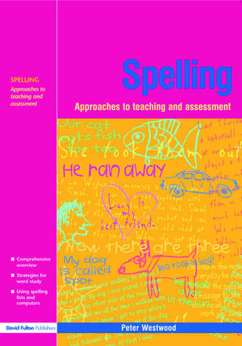 Spelling Approaches to Teaching and Assessment book cover