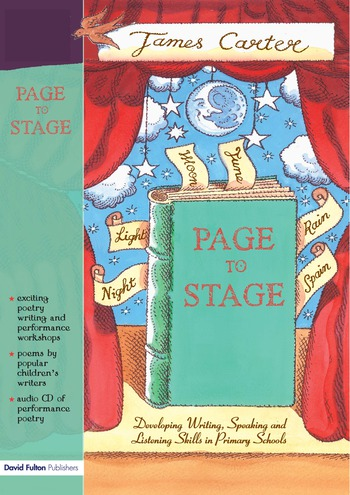 Page to Stage Developing Writing, Speaking And Listening Skills in Primary Schools book cover